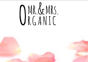 Mr And Mrs Organic